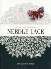 Peter Jacqueline - A Practical Guide to Needle Lace
