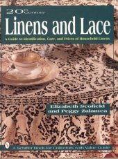 SCOFIELD ELIZABETH - 20 TH CENTURY LINENS AND LACE