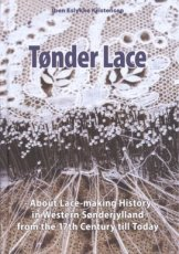 Kristensen Iben Eslykke - Tonder Lace - About Lace-making History in Western Sonderjylland from the 17th centrury till today